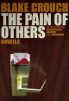 The Pain of Others - Blake Crouch