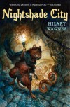 Nightshade City (Nightshade Chronicles #1) - Hilary Wagner