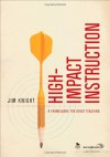 High-Impact Instruction: A Framework for Great Teaching - Jim Knight