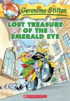 Lost Treasure of the Emerald Eye (Geronimo Stilton, No. 1) - Geronimo Stilton