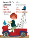Pluk van de Petteflet / druk 219 - Annie M.G. Schmidt