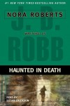 Haunted in Death (In Death, #22.5) - J.D. Robb