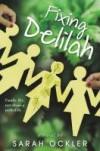 Fixing Delilah - Sarah Ockler