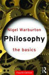 Philosophy: The Basics - Nigel Warburton