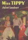 Miss Tippy (Tippy Parrish) - Janet Lambert