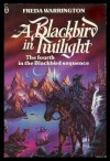 A Blackbird in Twilight - Freda Warrington