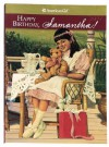 Happy Birthday, Samantha!: A Springtime Story (American Girl) - Valerie Tripp