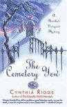 The Cemetery Yew: A Martha's Vineyard Mystery (Paperback) - Cynthia Riggs