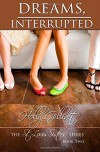 Dreams, Interrupted (St. Louis Sisters) (Volume 2) - Holly Gillatt