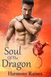 Soul Of The Dragon: BBW Paranormal Romance (Her Dragon's Bane Series Book 1) - Harmony Raines