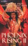 Phoenix Rising II - Angelique Anjou, Jaycee Clark, Donna Grant, Elizabeth Baten-Carew, Mandy M. Roth