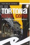 Tortona Nove Corto. Le indagini di Dante Ferrero - P. Emilio Castoldi