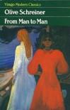 From Man to Man (Virago Modern Classics) - OLIVE SCHREINER