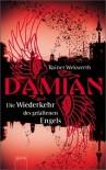 Damian: Die Wiederkehr des gefallenen Engels - Rainer Wekwerth