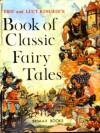 Book of Classic Fairy Tales - Eric Kincaid, Lucy Kincaid