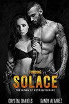 Finding Solace by Crystal Daniels and Sandy Alvarez - Sandy Alvarez, Crystal Daniels