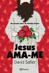 Jesus Ama-me - David Safier