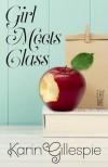 Girl Meets Class - Karin Gillespie