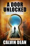 A Door Unlocked - Calvin  Dean