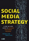 Social Media Strategy: A Step-by-step Guide to Building Your Social Business - Kamales Lardi, Rainer Fuchs
