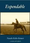 Expendable - Natalie Keller Reinert