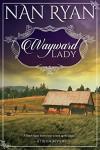 Wayward Lady - Nan Ryan