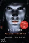 Tagebuch eines Vampirs 09 - Jagd im Mondlicht -