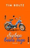 Sieben beste Tage: Roman - Tim Boltz