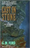 Cast in Stone (Leo Waterman Series #2) - G. M. Ford
