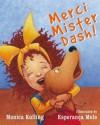 Merci Mister Dash! - Monica Kulling, Esperanca Melo