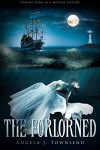 The Forlorned - Angela J. Townsend