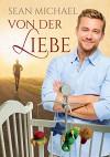 Von der Liebe (German Edition) - Sean Michael, Jutta Reitbauer