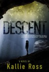 Descent - Kallie Ross