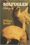 Solfuglen - Wilbur Smith