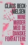 Mine møder med de danske forfattere - Claus Beck-Nielsen