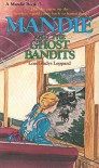 Mandie and the Ghost Bandits - Lois Gladys Leppard