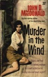 Murder in the Wind - John D. MacDonald
