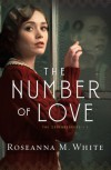The Number of Love - Roseanna M. White