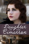 Daughter of the Cimarron - Samuel Hall