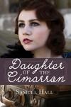 Daughter of the Cimarron - Samuel Hall