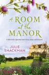 A Room at the Manor - Julie Shackman