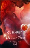 Unearthed - C.J. Barry