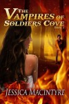 The Vampires of Soldiers Cove (The Vampires of Soldiers Cove #1) - Jessica MacIntyre