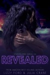 Revealed - Lizzy Ford, Julia Crane