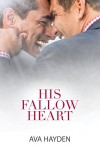 His Fallow Heart (2015 Daily Dose - Never Too Late) - Ava Hayden