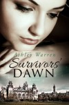 Survivors' Dawn - Ashley Warren
