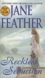 Reckless Seduction - Jane Feather