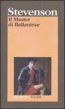 Il master di Ballantrae - Robert Louis Stevenson, Francesco Binni, Giovanni Baldi