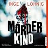 Mörderkind - audio media verlag, Inge Löhnig, Johannes Steck