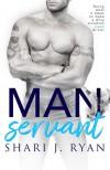 Manservant - Shari J. Ryan